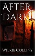 Wilkie Collins: After Dark