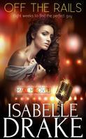 Isabelle Drake: Off the Rails