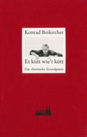 Konrad Beikircher: Et kütt wie't kütt ★★★★★