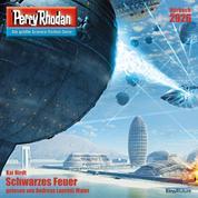 """Perry Rhodan 2926: Schwarzes Feuer - Perry Rhodan-Zyklus """"Genesis"""""""