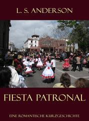 Fiesta Patronal. - Eine romantische Kurzgeschichte