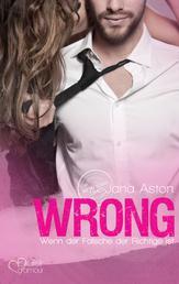 Wrong: Wenn der Falsche der Richtige ist