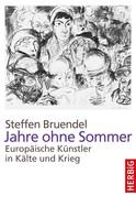 Steffen Bruendel: Jahre ohne Sommer