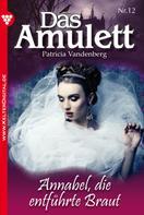 Patricia Vandenberg: Das Amulett 12 – Liebesroman ★★★★★