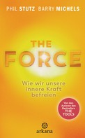 Phil Stutz: The Force