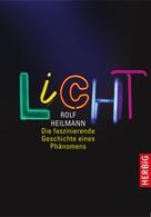 Rolf Heilmann: Licht