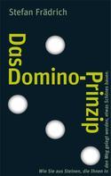 Stefan Frädrich: Das Domino-Prinzip