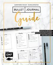 Journalspiration – Bullet-Journal-Guide - Gestalte deinen persönlichen Planer: Plus 100 Vorlagen und Anleitungen als Download