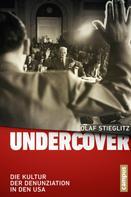 Olaf Stieglitz: Undercover