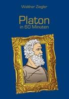 Walther Ziegler: Platon in 60 Minuten ★★★★★