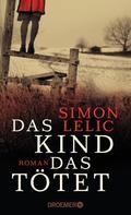 Simon Lelic: Das Kind, das tötet ★★★★