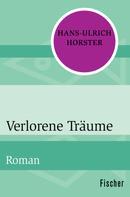 Hans-Ulrich Horster: Verlorene Träume ★★★