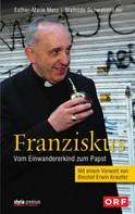 Esther-Marie Merz: Franziskus ★★★★