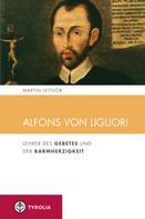 Martin Leitgöb: Alfons von Liguori
