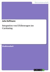 Integration von E-Fahrzeugen ins Carsharing