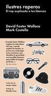 David Foster Wallace: Ilustres raperos