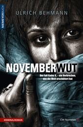 NOVEMBERWUT - Der Fall Kader K. – ein Verbrechen, das die Welt erschüttert hat