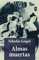 Nikolai Gogol: Almas Muertas
