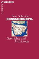 Peter Schreiner: Konstantinopel