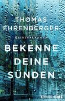 Thomas Ehrenberger: Bekenne deine Sünden ★★★