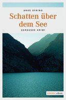Anke Syring: Schatten über dem See ★★★