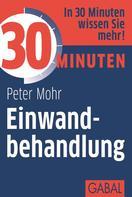 Peter Mohr: 30 Minuten Einwandbehandlung ★★★