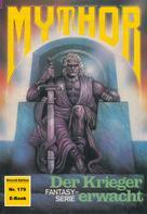 Peter Terrid: Mythor 179: Der Krieger erwacht