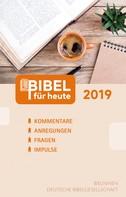 Matthias Büchle: Bibel für heute 2019 ★★★★★
