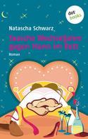 Natascha Schwarz: Tausche Wechseljahre gegen Mann im Bett ★★★★