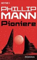 Phillip Mann: Pioniere - ★★★★