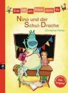 Christine Fehér: Erst ich ein Stück, dann du - Nino und der Schul-Drache ★★★★