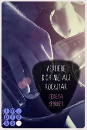 Verliebe dich nie als Rockstar (Die Rockstar-Reihe 0) - Rockstar 1 aus der Sicht von Alex