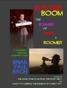 Brian Paul Bach: Busted Boom