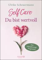 Ulrike Scheuermann: SELF CARE - Du bist wertvoll ★★★★