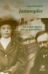 Janusopfer - Ein kurzer Krimi aus dem 19. Jahrhundert