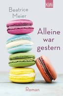Beatrice Meier: Alleine war gestern ★★★★