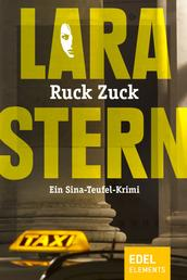 Ruck Zuck - Ein Sina-Teufel-Krimi