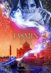 Jasmin - Ein Traum aus Sand und Gold