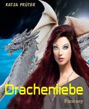 Drachenliebe