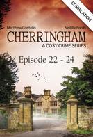 Matthew Costello: Cherringham - Episode 22-24 ★★★★★