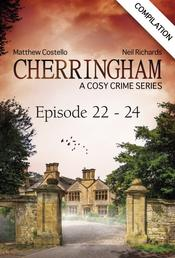 Cherringham - Episode 22 - 24 - A Cosy Crime Series Compilation