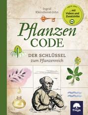 Pflanzencode - Der Schlüssel zum Pflanzenreich