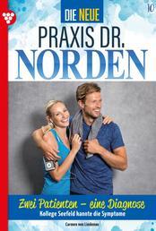 Die neue Praxis Dr. Norden 10 – Arztserie - Zwei Patienten – eine Diagnose