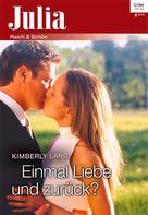 Kimberly Lang: Einmal Liebe und zurück? ★★★★