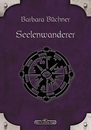 DSA 37: Seelenwanderer - Das Schwarze Auge Roman Nr. 37