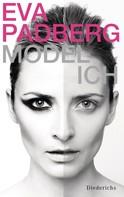 Eva Padberg: Model-Ich ★★★★