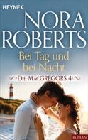 Nora Roberts: Die MacGregors 4. Bei Tag und bei Nacht ★★★★