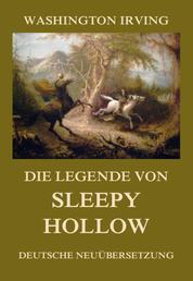 Die Legende von Sleepy Hollow - Deutsche Neuübersetzung