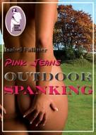 Isabel Falkner: Pink Jeans: Outdoor Spanking ★★★★