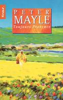 Peter Mayle: Toujours Provence ★★★★
